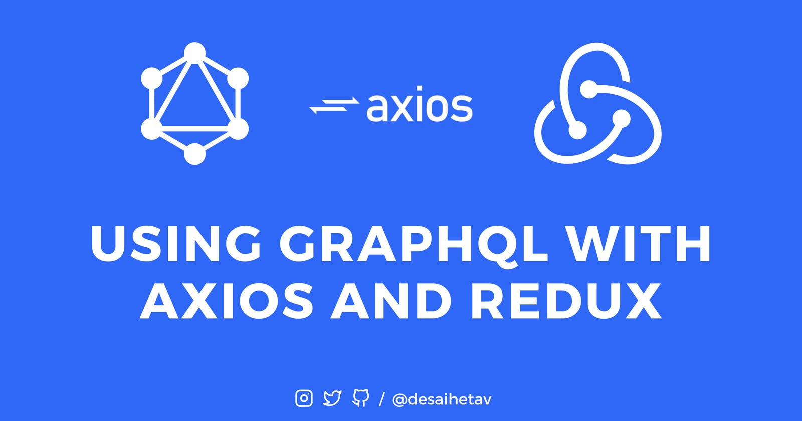Using GraphQL with Axios and Redux
