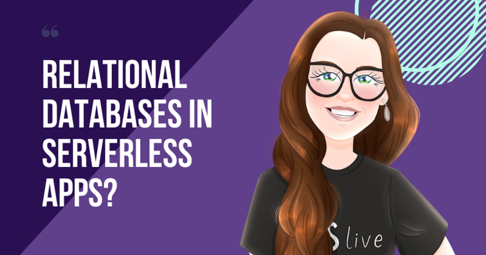 Relational databases for serverless, can we use them?