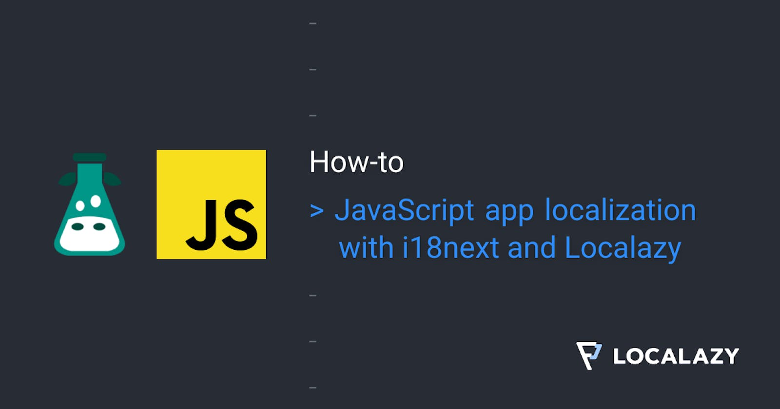 JavaScript app localization with i18next and Localazy
