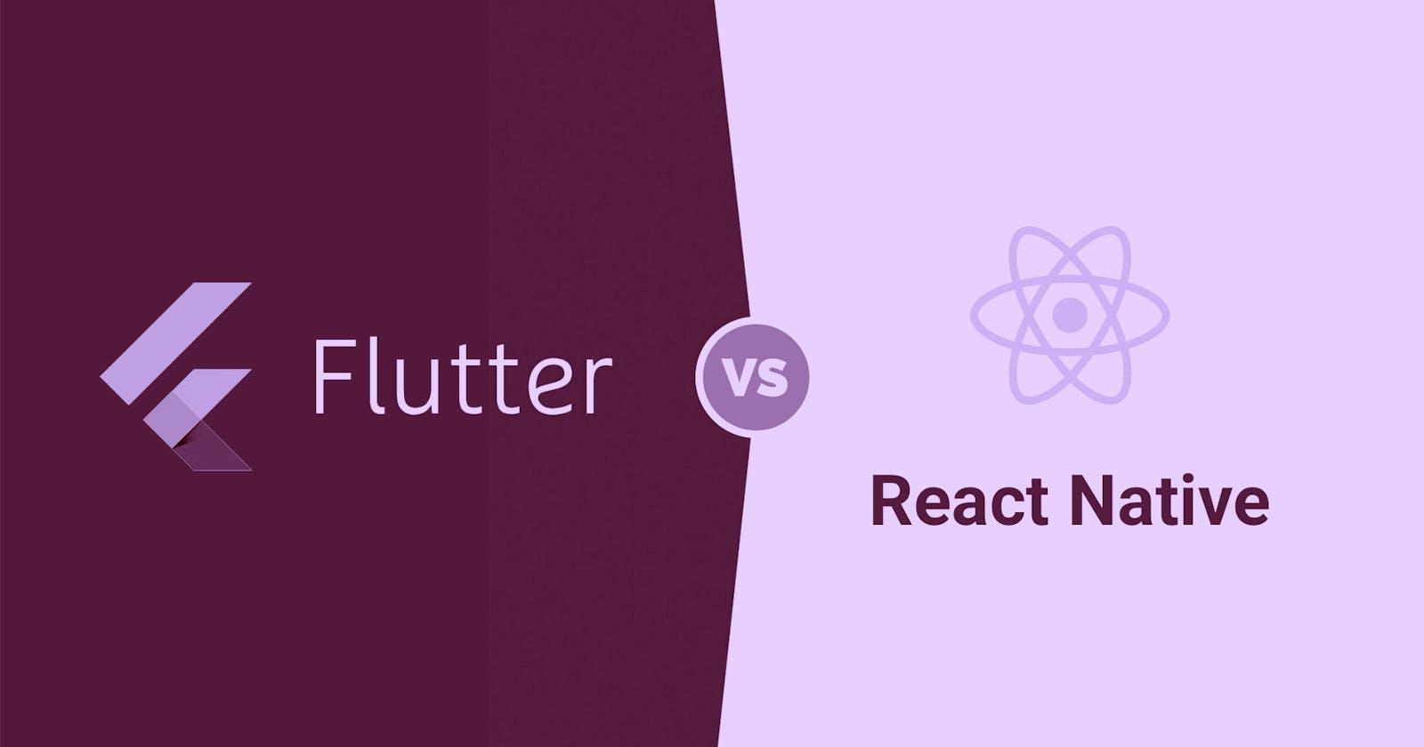 Flutter VS ReactNative