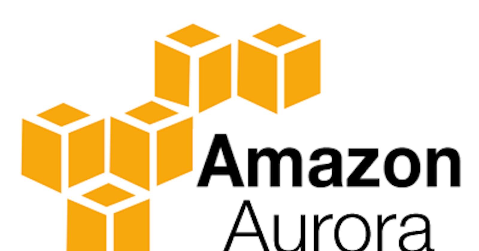 Amazon Aurora: MySQL on Steroids