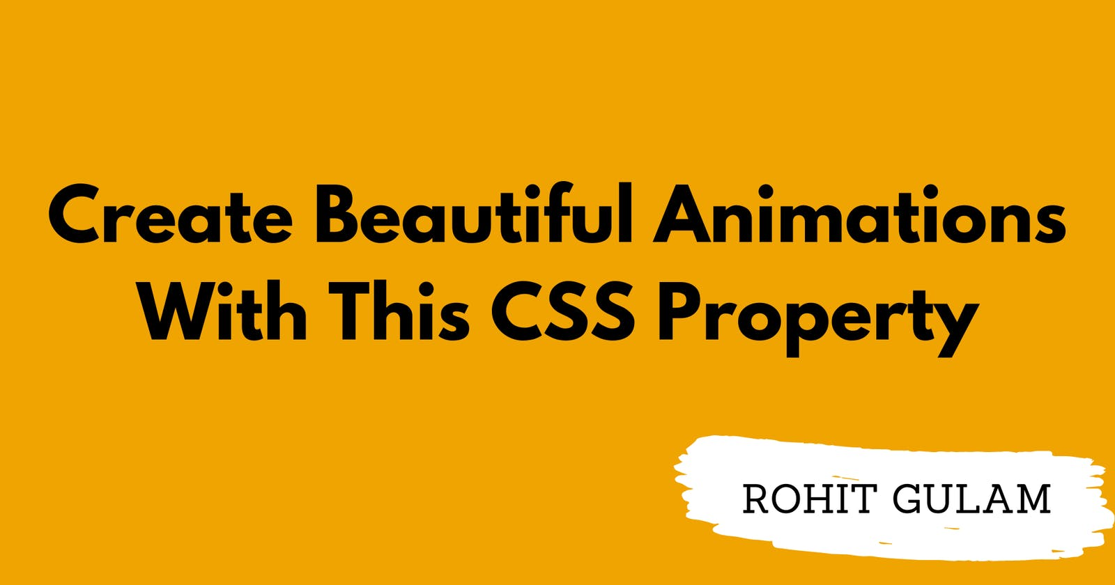 Create Beautiful Animations With This CSS Property