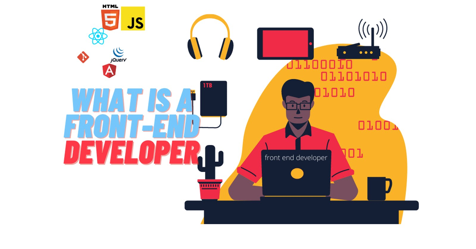 What is Front-end? How to Become a Front End Developer
