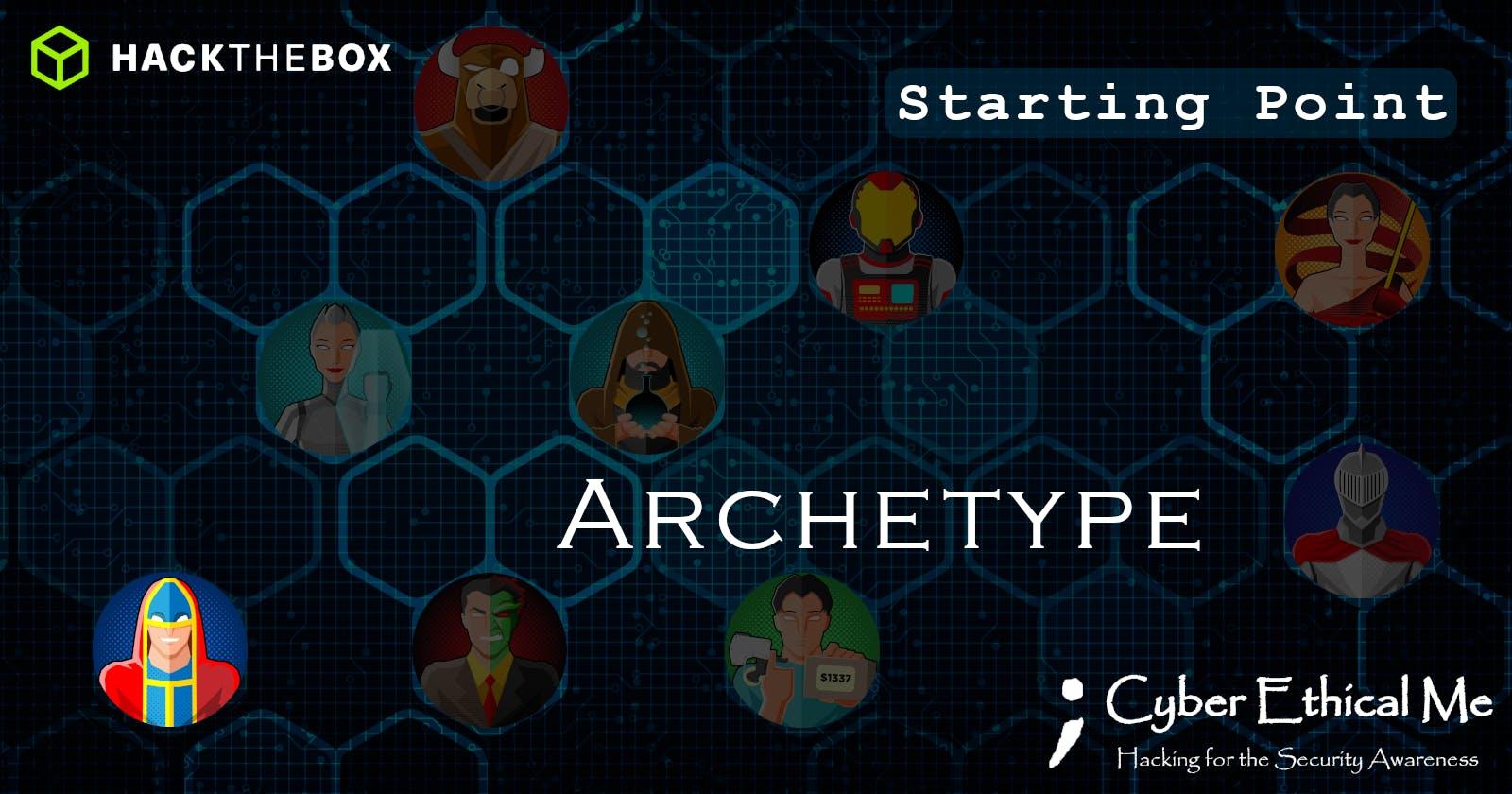 HTB Starting Point: Archetype