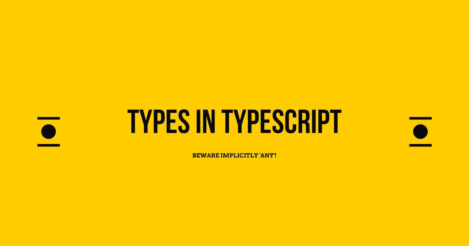 Types in TypeScript
