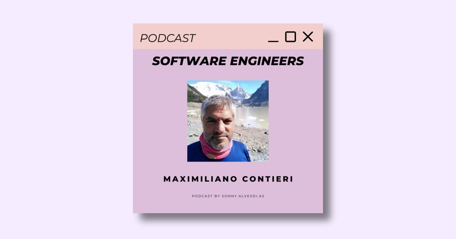 🎙️ Software Engineers Podcast 🎙️ Episode 3 with Maximiliano Contieri