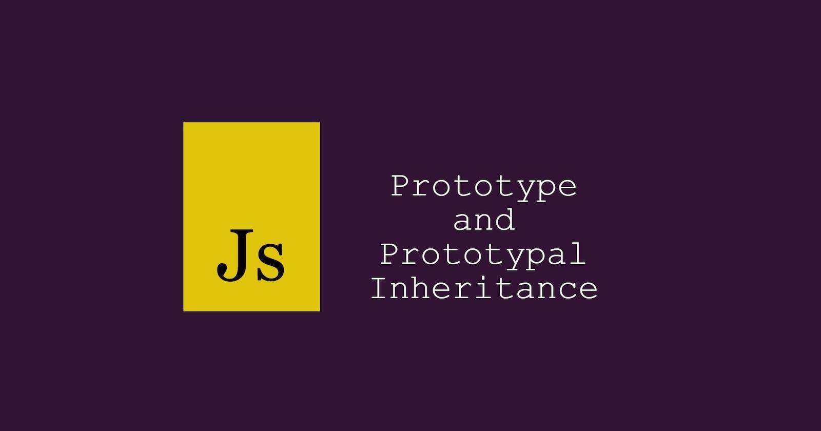 Prototype and prototypal inheritance