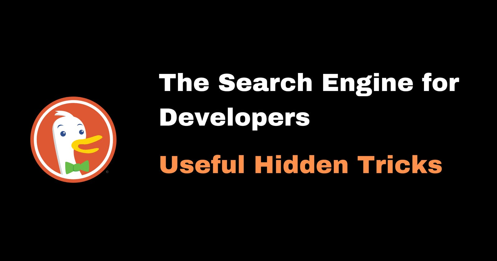 DuckDuckGo - The Search Engine for the Developers