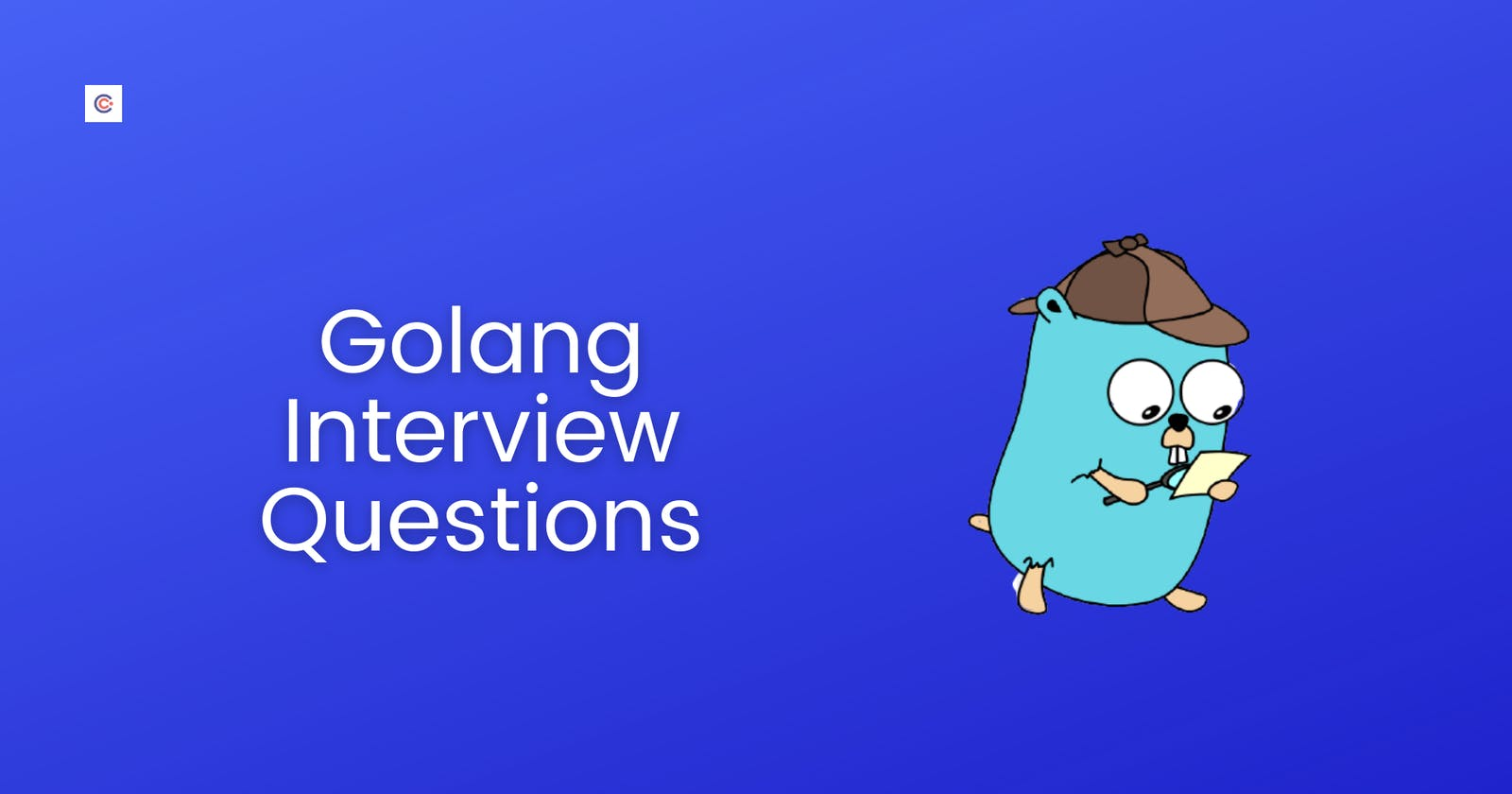 50 Best Golang Interview Questions For 2021