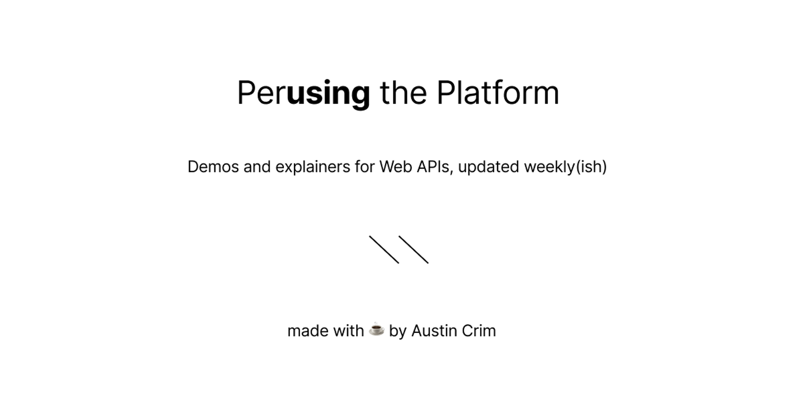 Introducing Perusing the Platform: Discover the Native Capabilities of the Web
