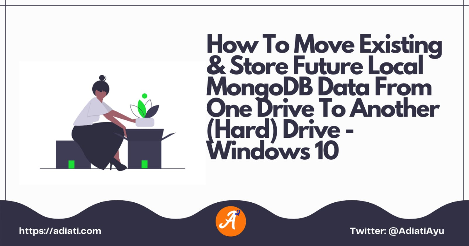 How To Move Existing & Store Future Local MongoDB Data From One Drive To Another (Hard) Drive - Windows 10