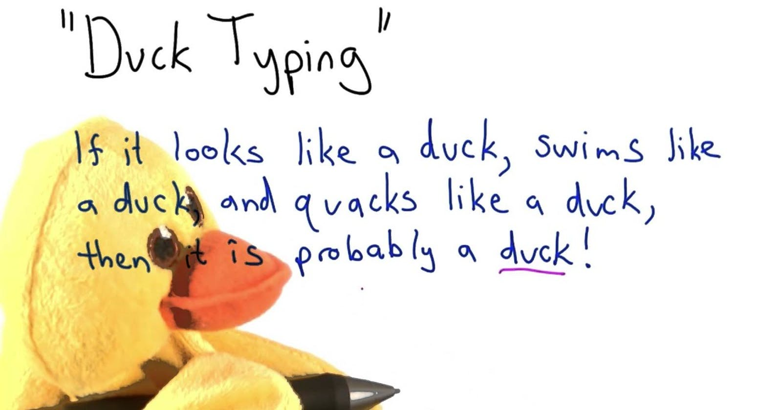 Duck typing? Tôi bơi như vịt, nên tôi là con vịt!