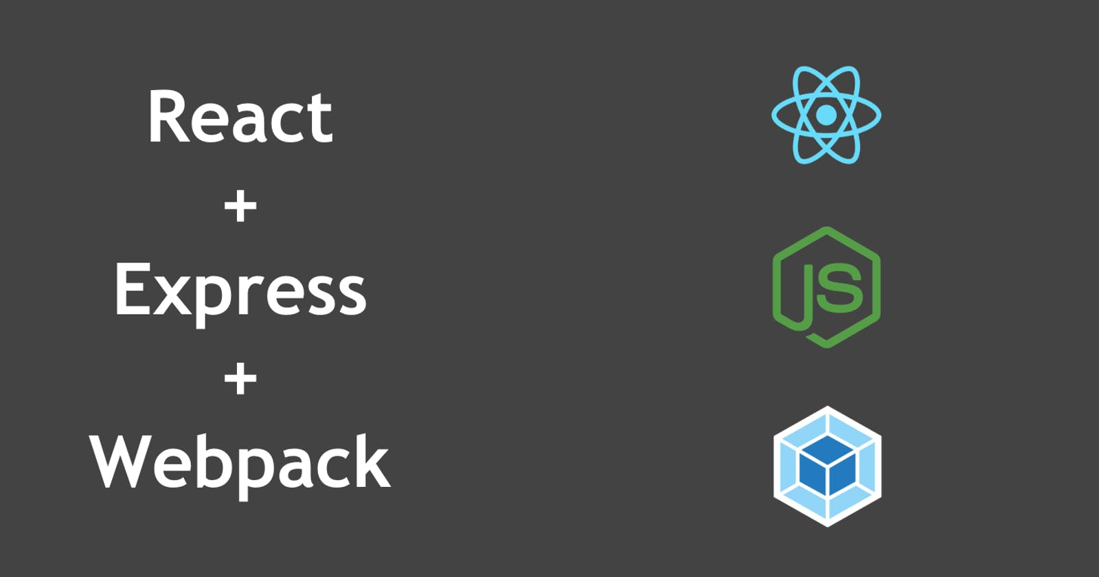 How to create a React App with Webpack and Express