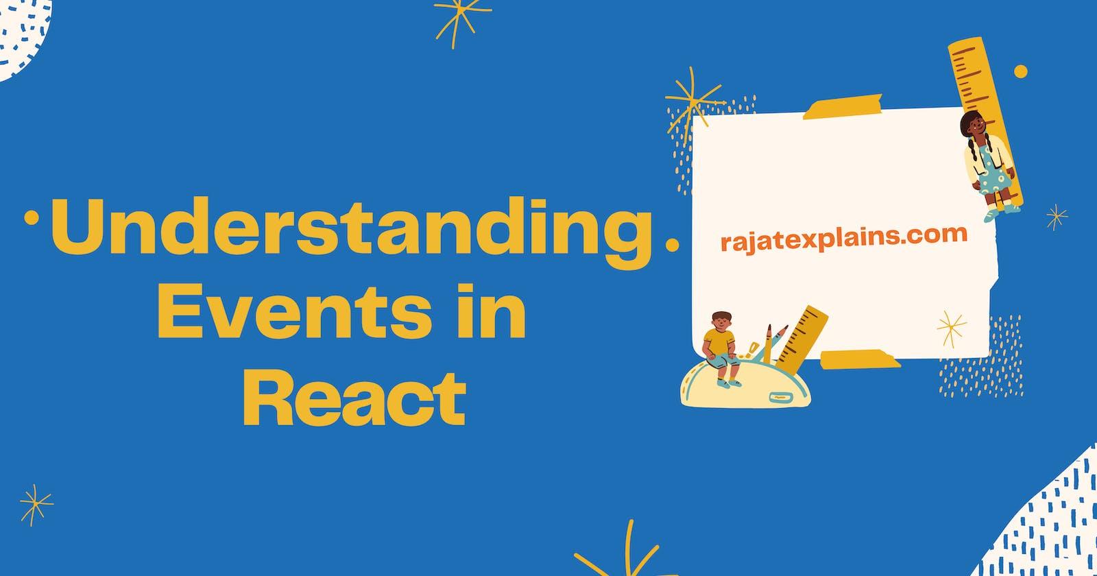 Understanding Events in React