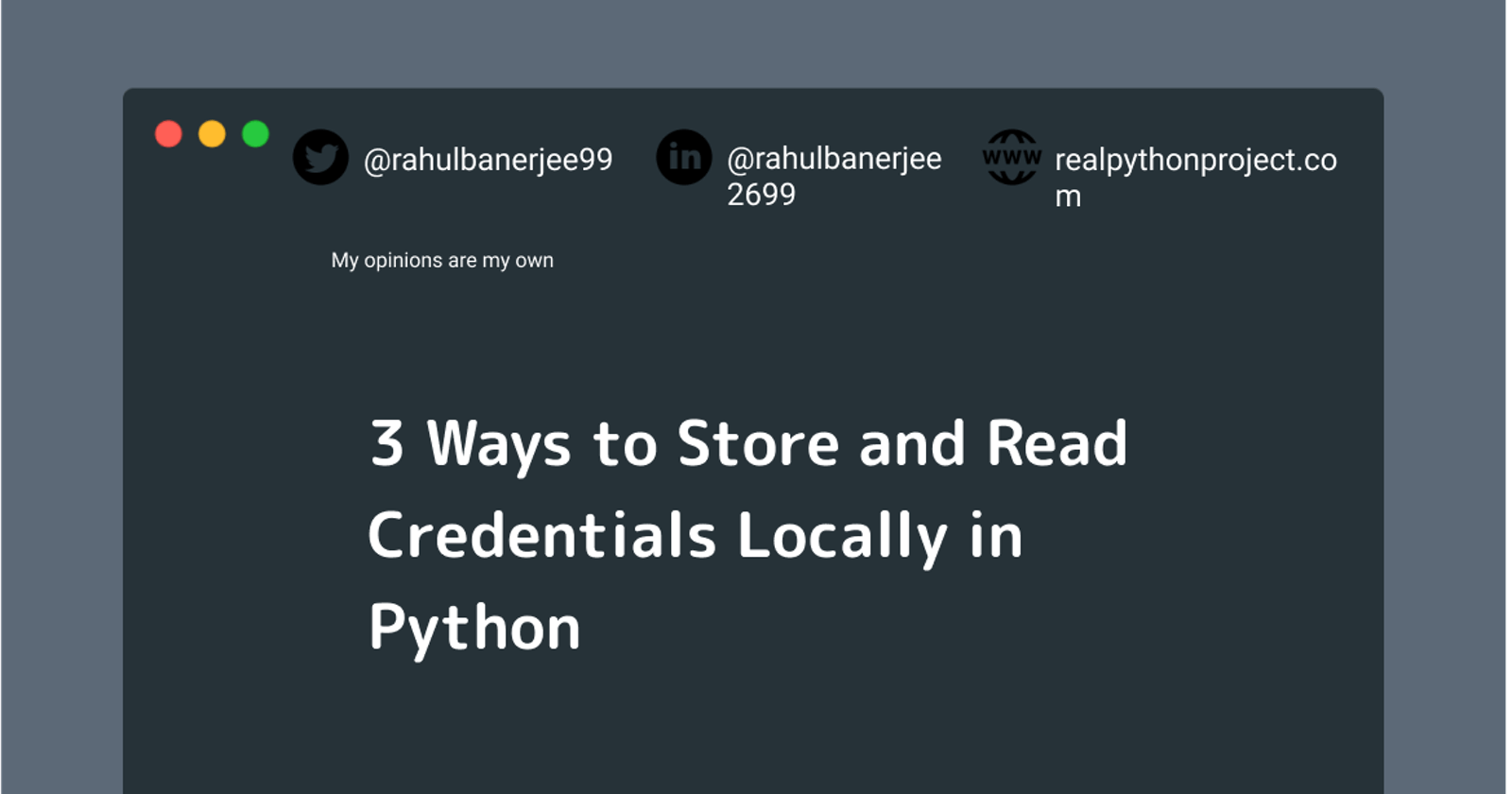 3 Ways to Store and Read Credentials Locally in Python