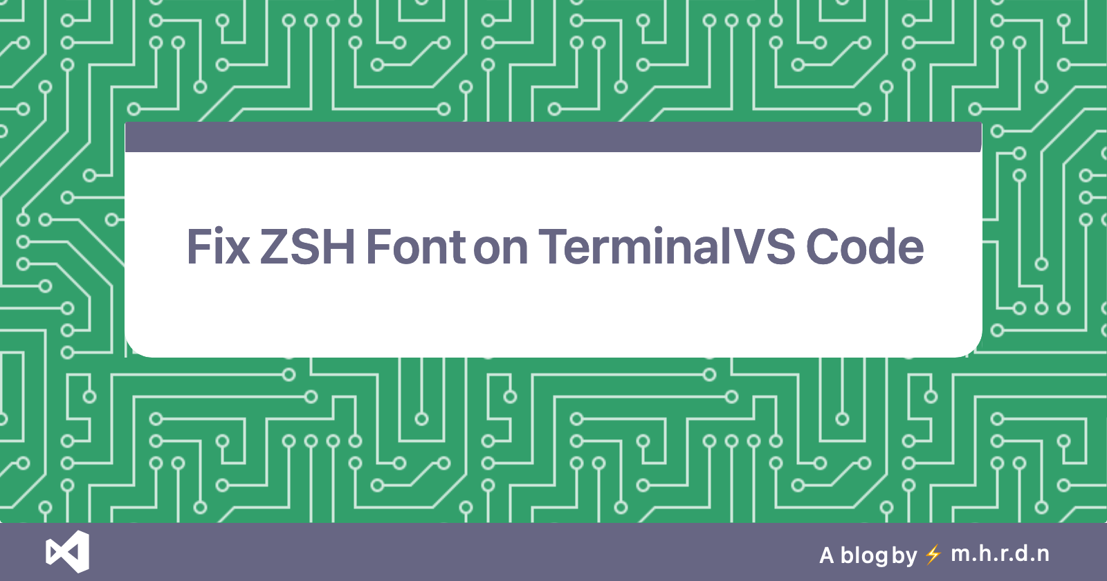Visual Studio Code - Fix ZSH Font on Terminal