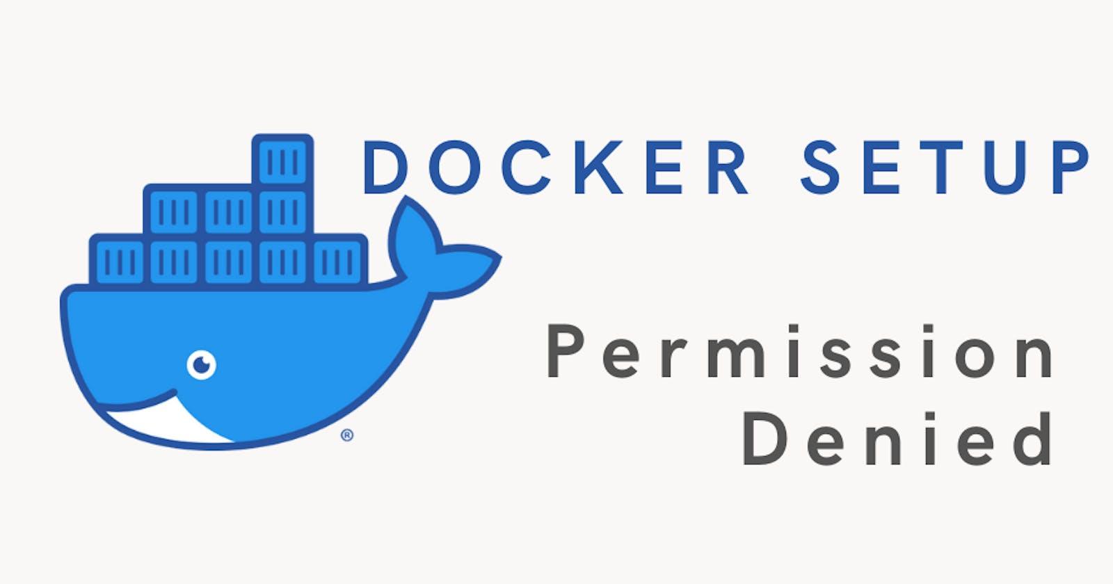 Docker Error - Permission denied connecting Docker daemon socket
