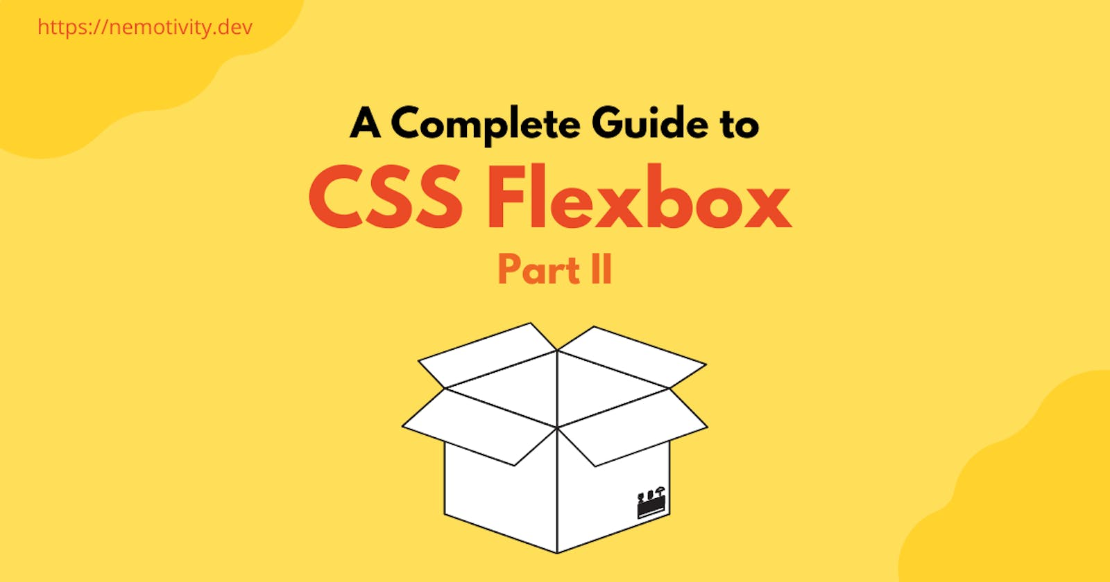 A Guide to CSS Flexbox: Part II