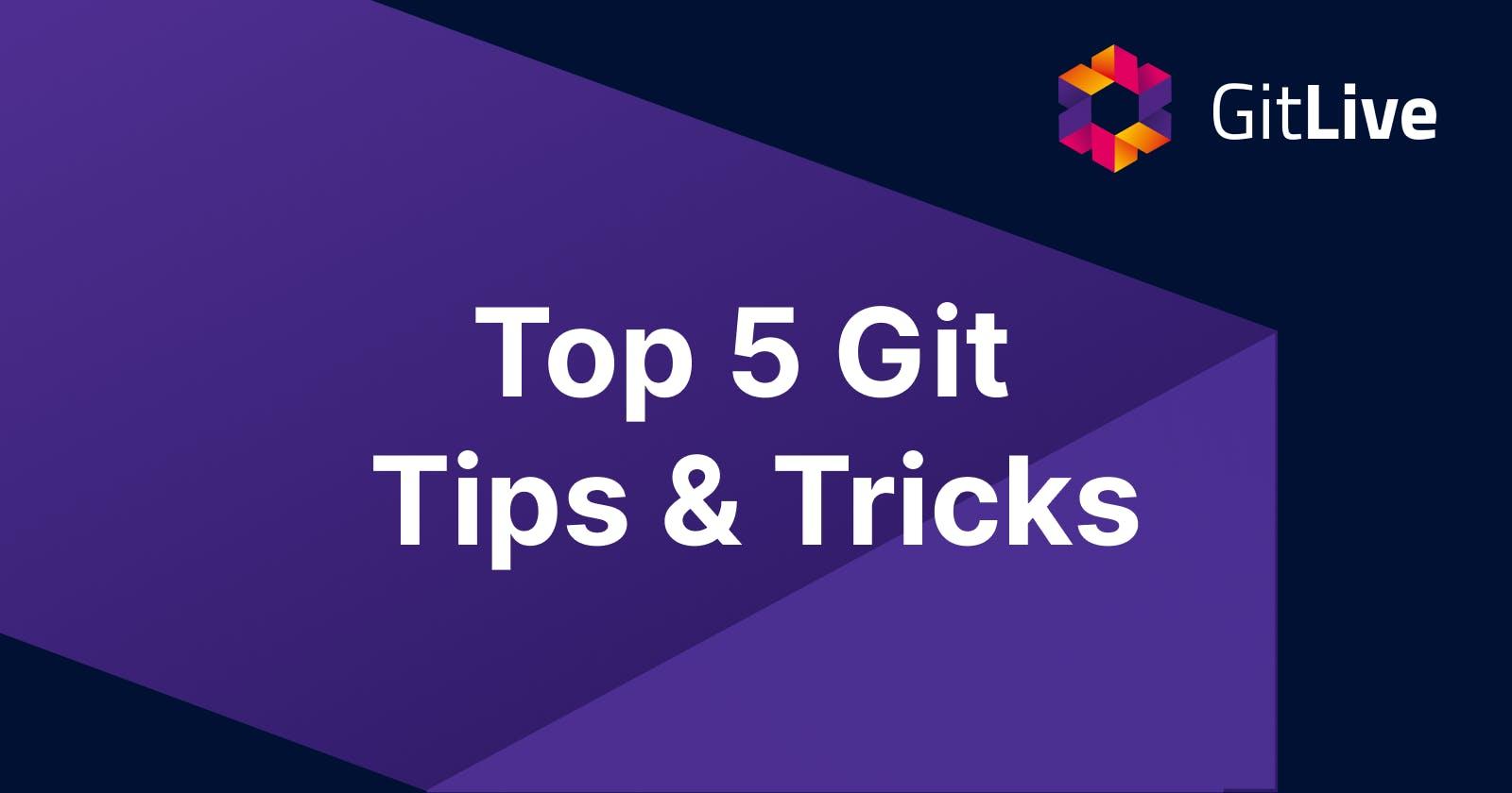 Top 5 Git Tips & Tricks