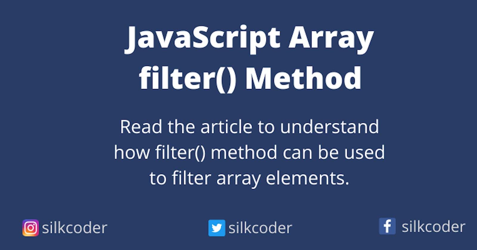 JavaScript Array filter() Method