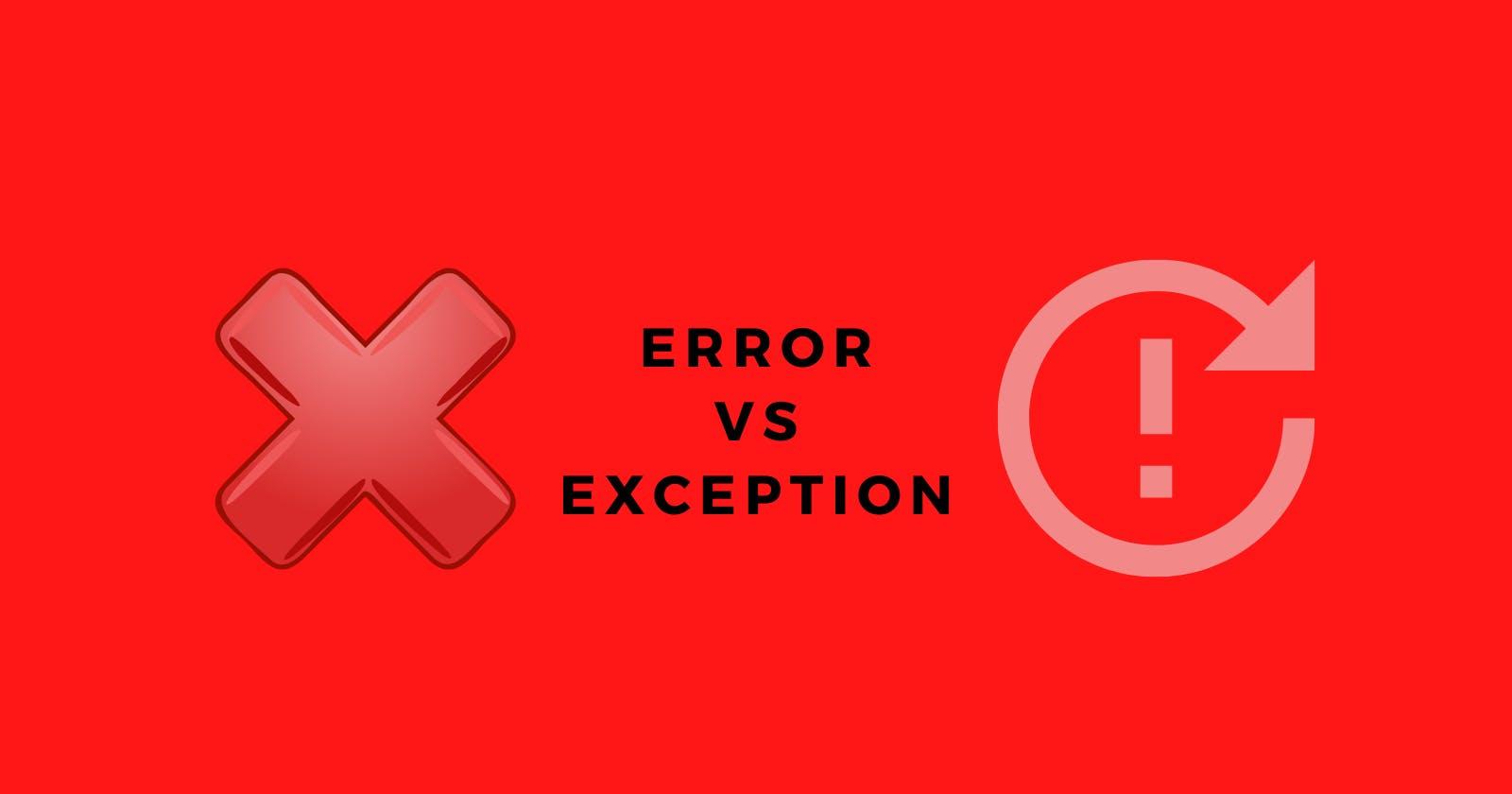 Error vs Exception