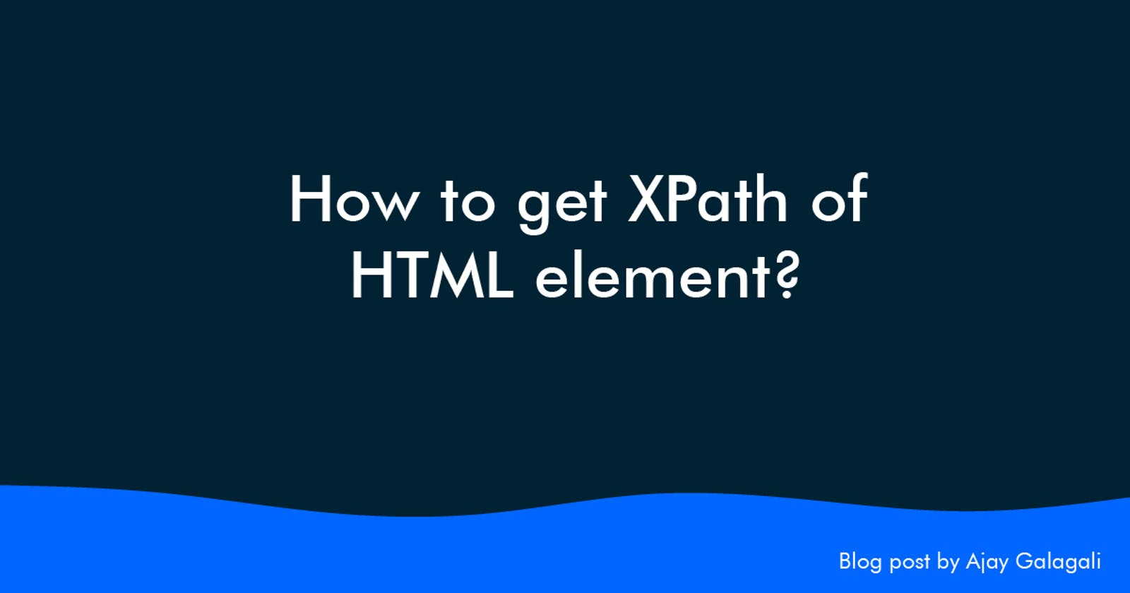 How to get XPath of HTML element?