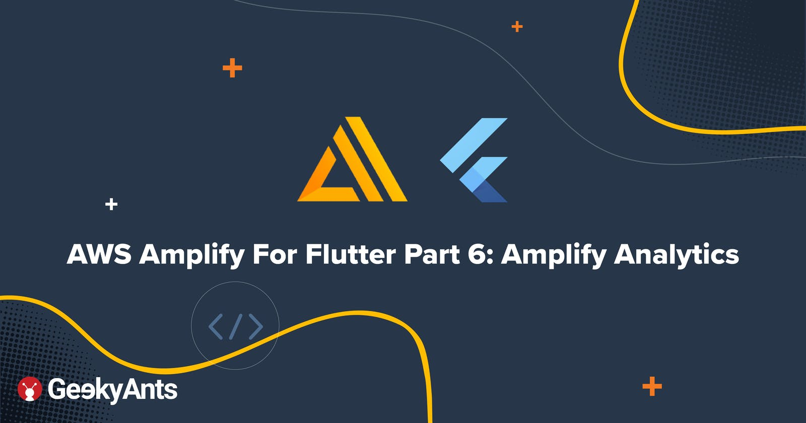 AWS Amplify For Flutter Part 6: Amplify Analytics