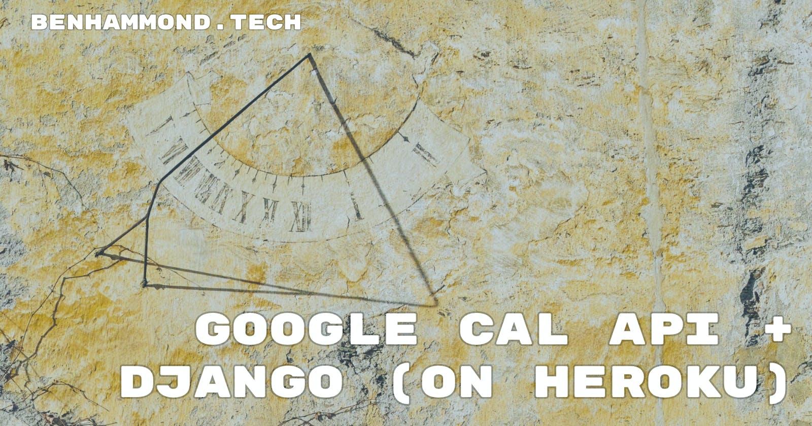 Connecting Google Cal API and Django