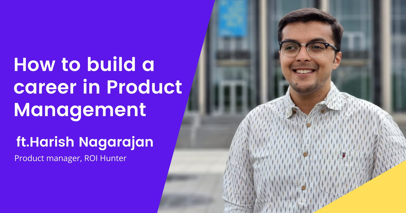 How to build a career in Product  Management