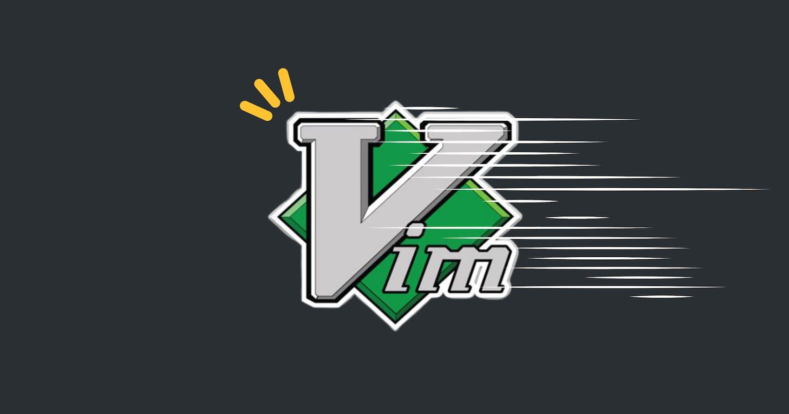 Vim: Enhancing movement speed
