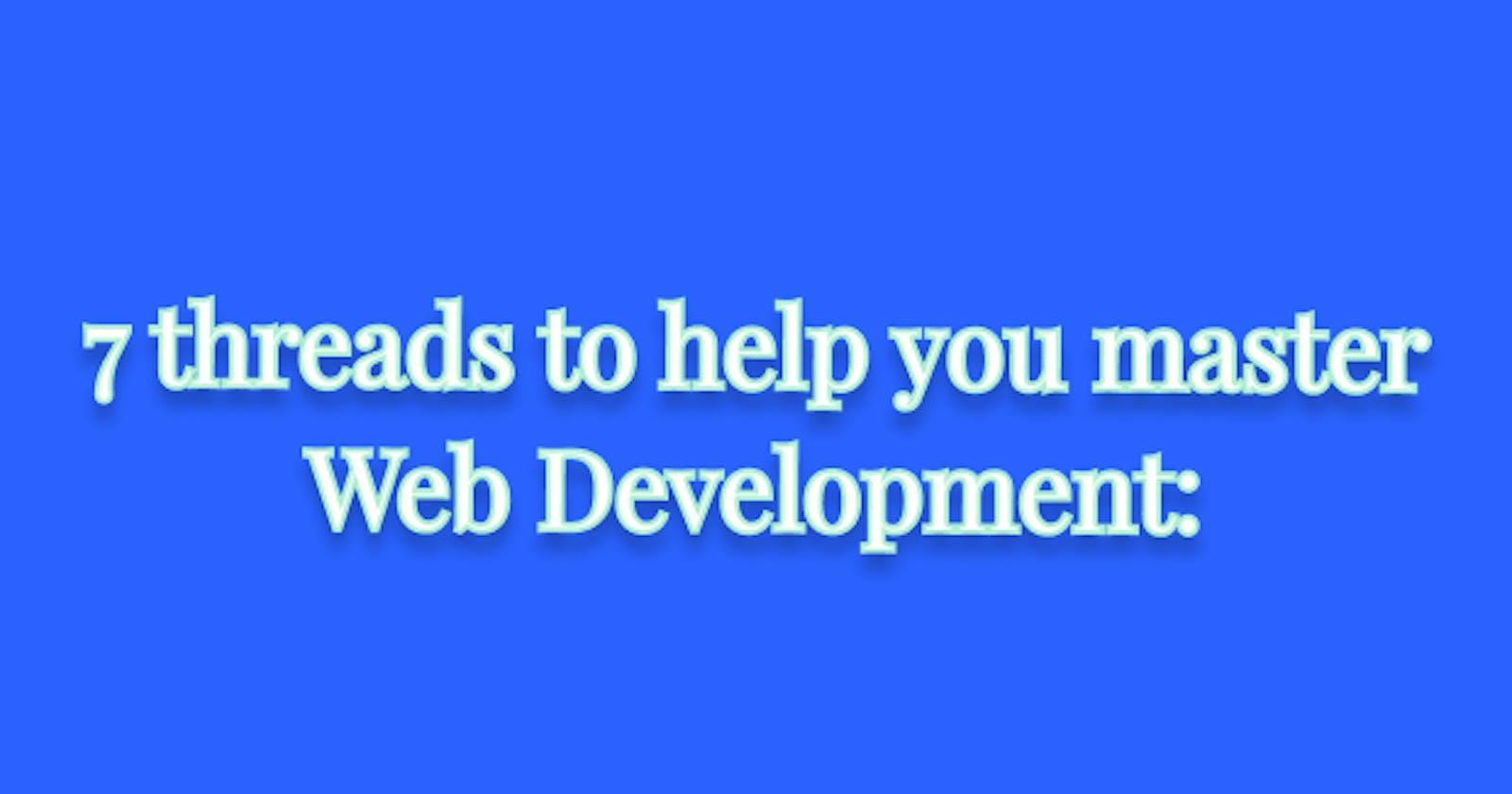 7 Twitter threads to help you master Web Development