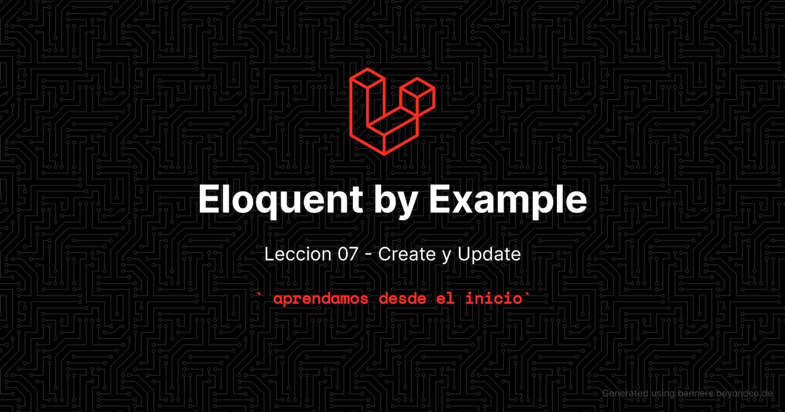Aprende eloquent con ejemplos!!! Lección 7 - Create y Update