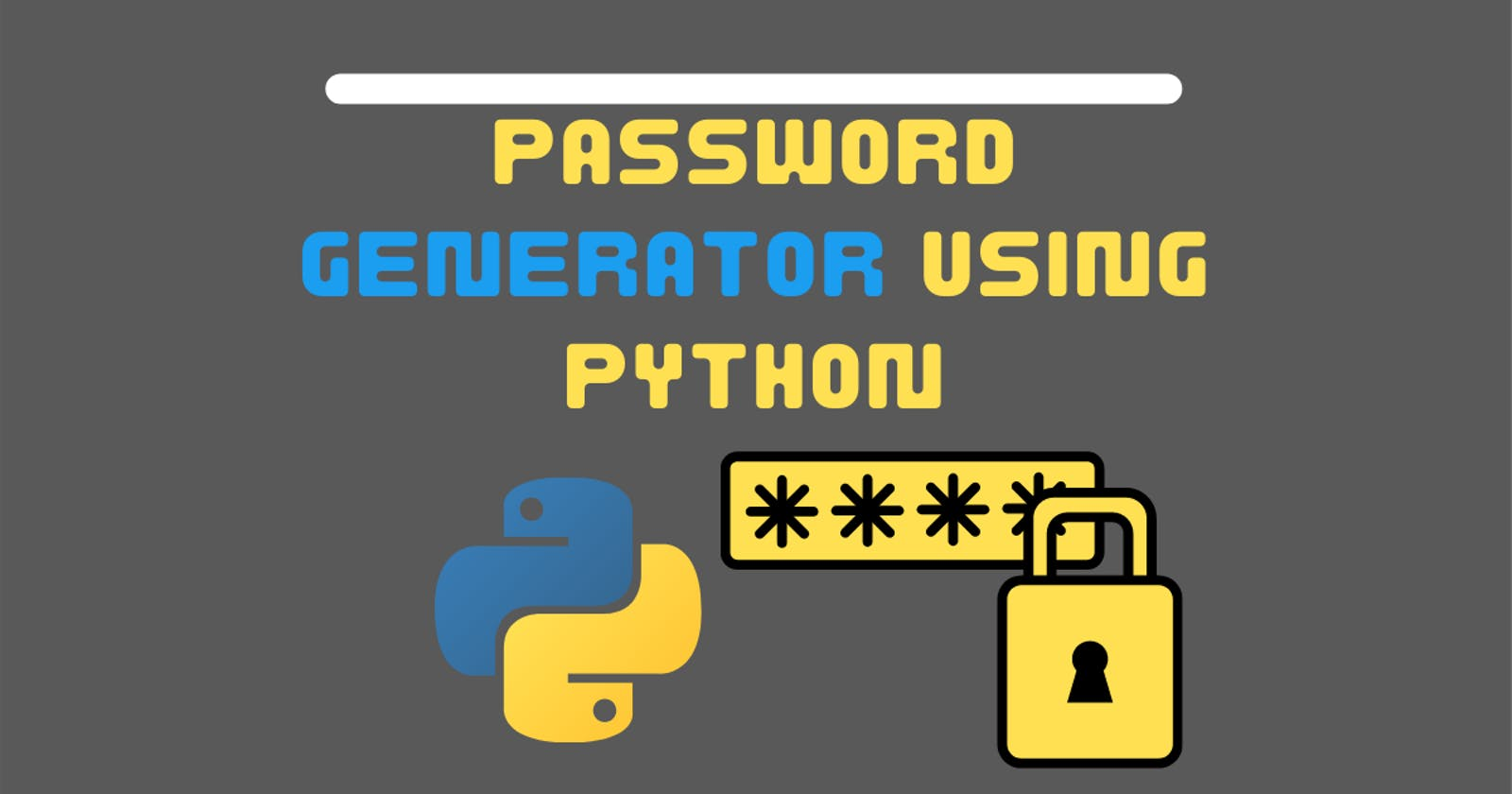 Create a Password Generator Using Python