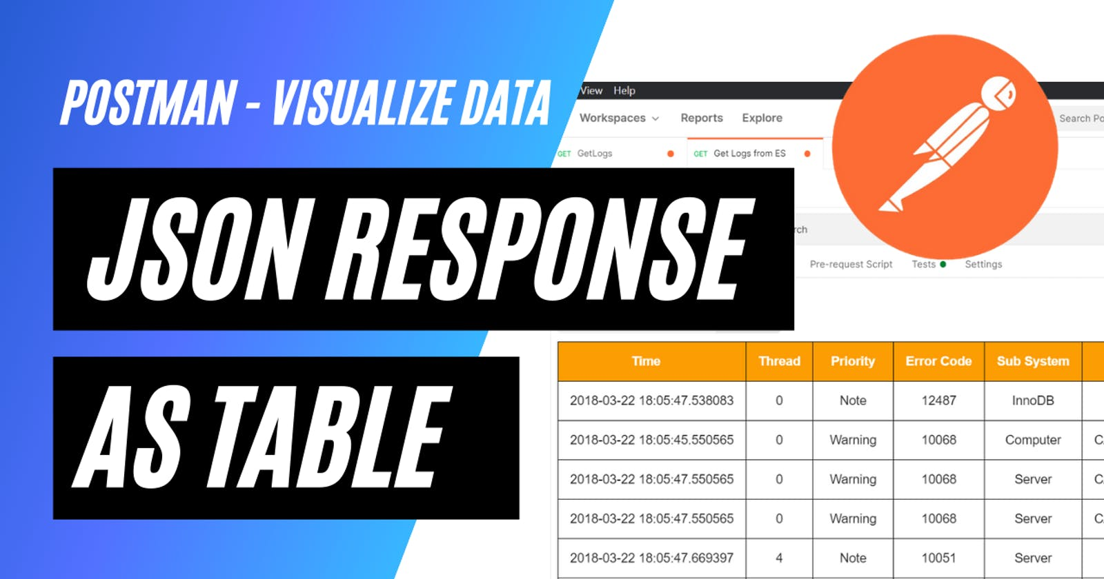 Visualize Json Responses in PostMan as a Table 💻