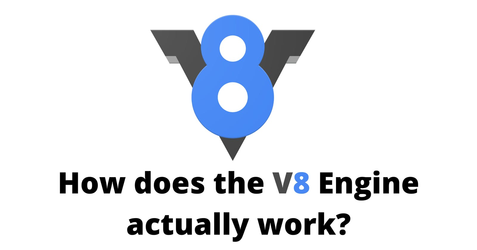 How does the V8 Engine actually work?