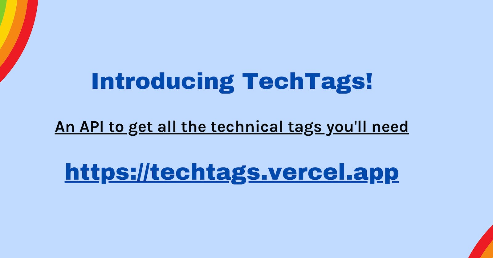 I couldn't find a technical tags API, So I made one!🎊