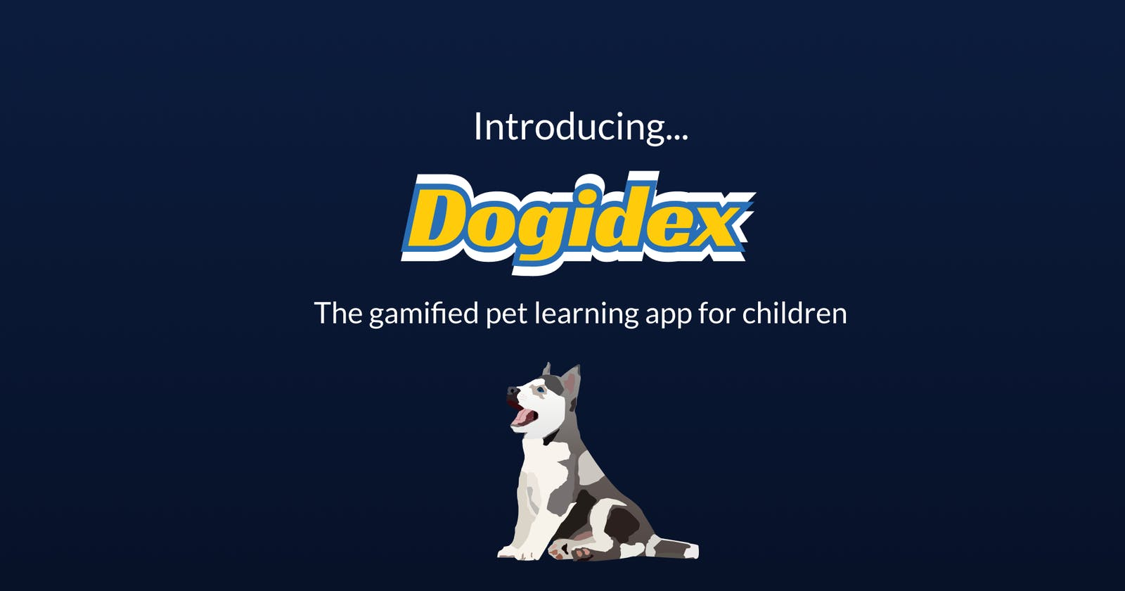 Introducing Dogidex the gamified pet learning app for children