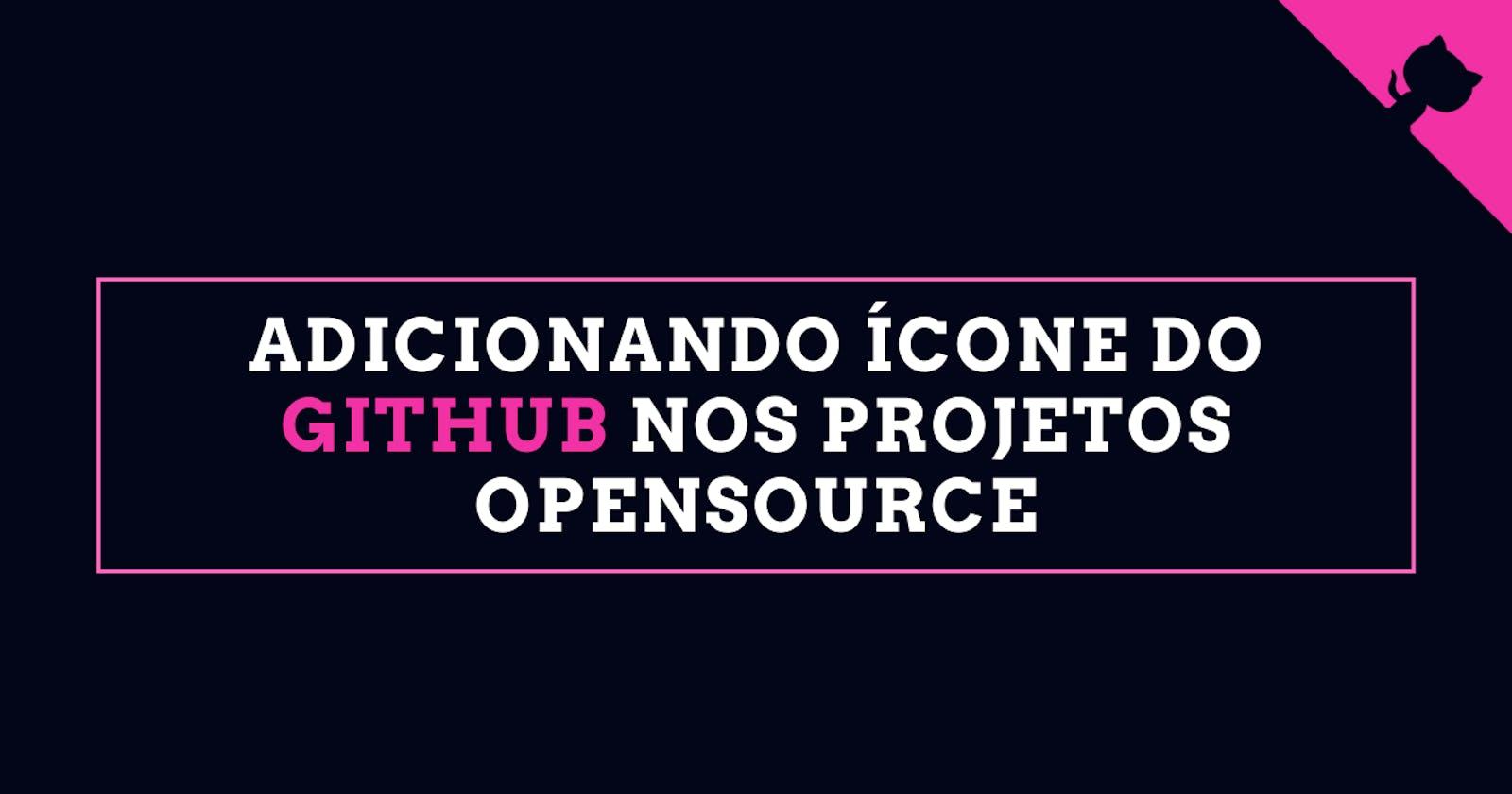 Adicionando ícone de GitHub nos projetos opensource