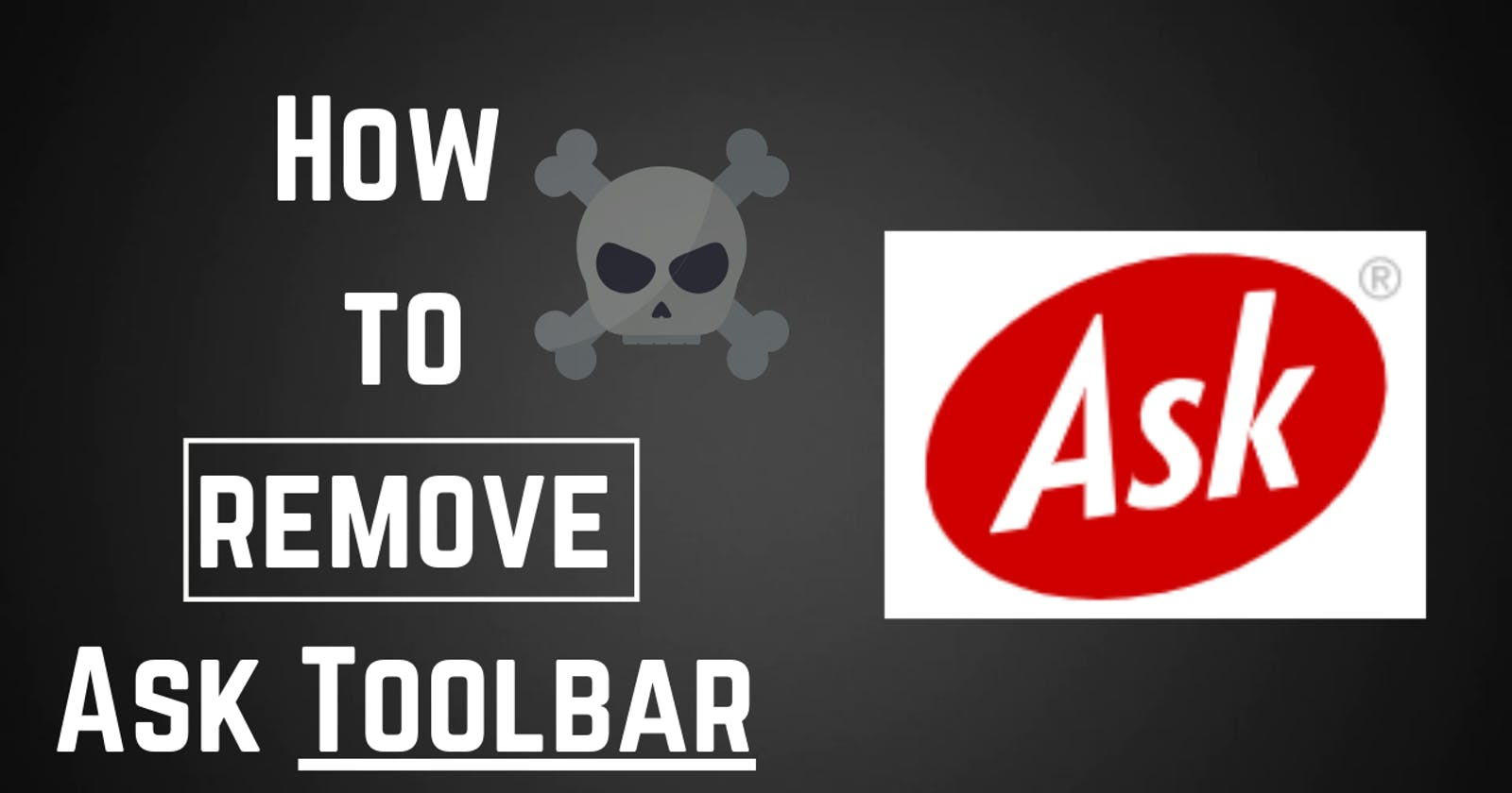 How to Remove Ask Toolbar from Browser