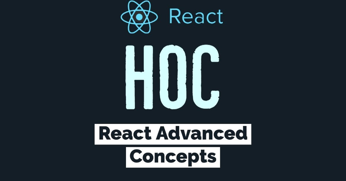 What is higher order component in React? Simply Explained
