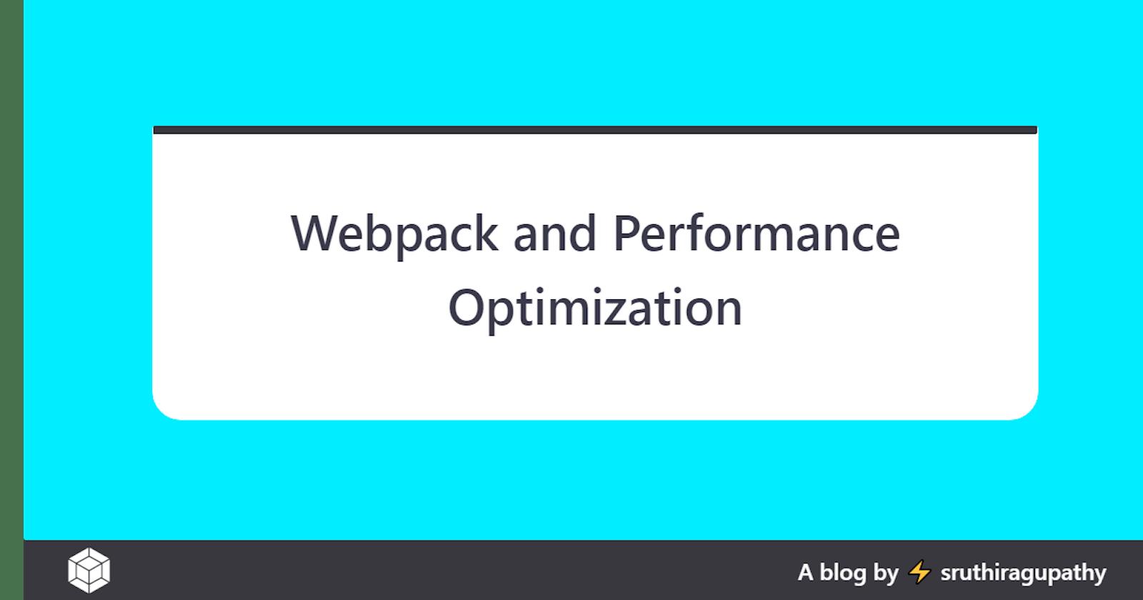 Webpack and Performance Optimization