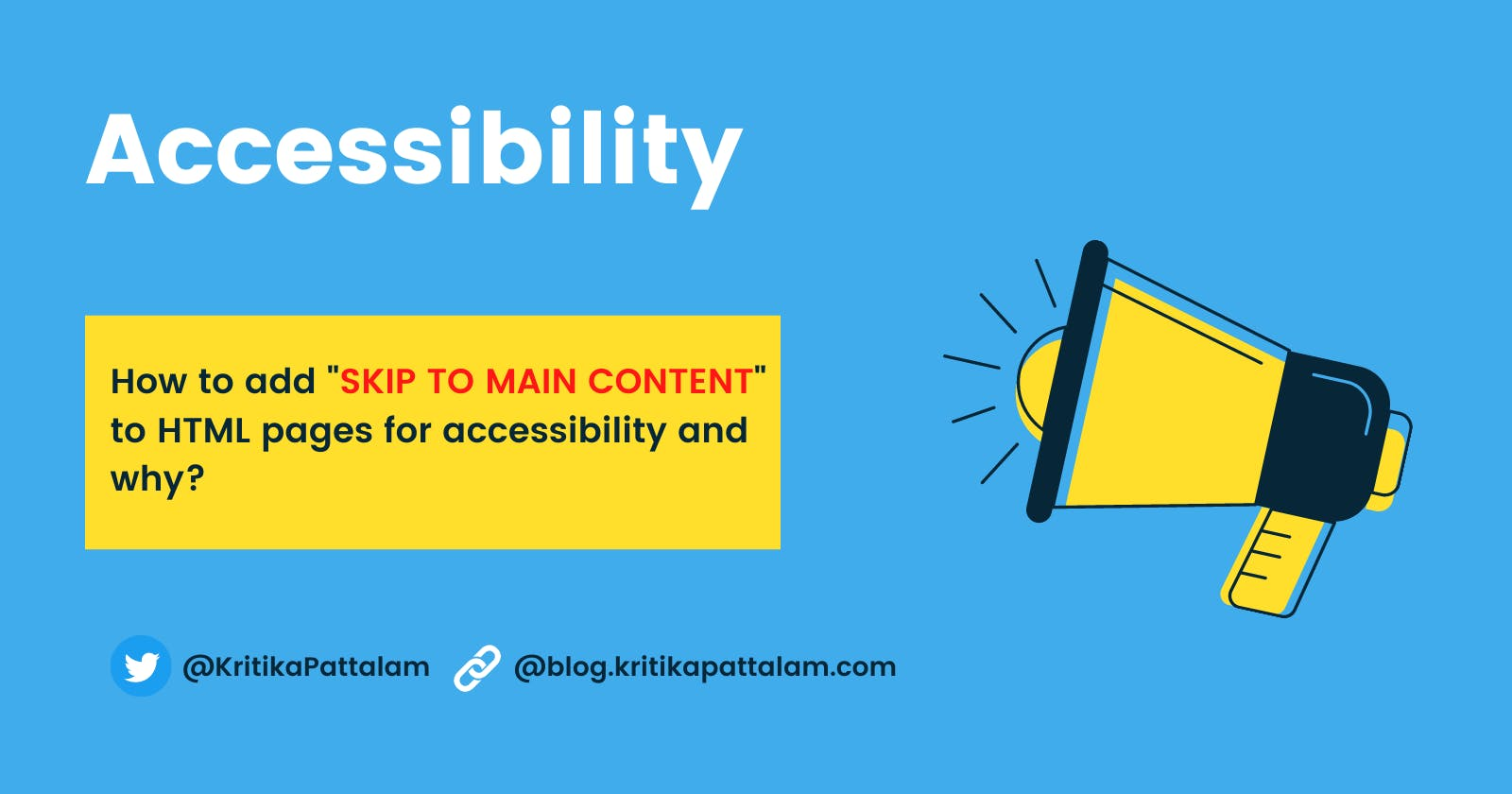"""How to add """"SKIP TO MAIN CONTENT"""" to websites"""