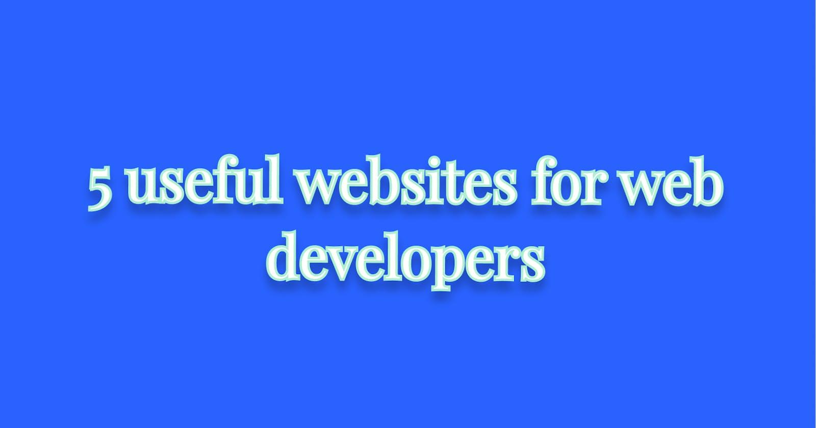 5 useful websites for web developers