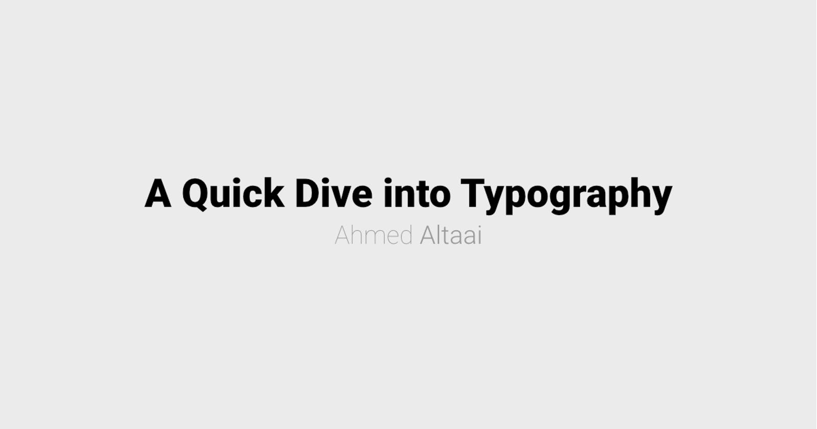 A Four-Minute Guide to Improve Your Typography — Introduction & Resources