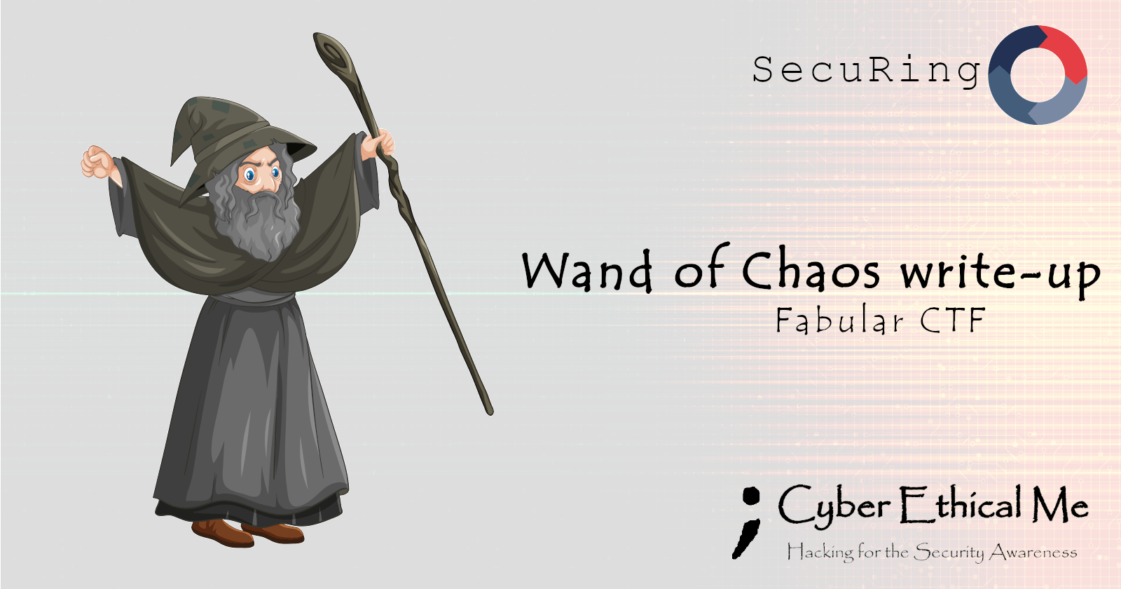 Wand of Chaos - Fabular CTF by SecuRing