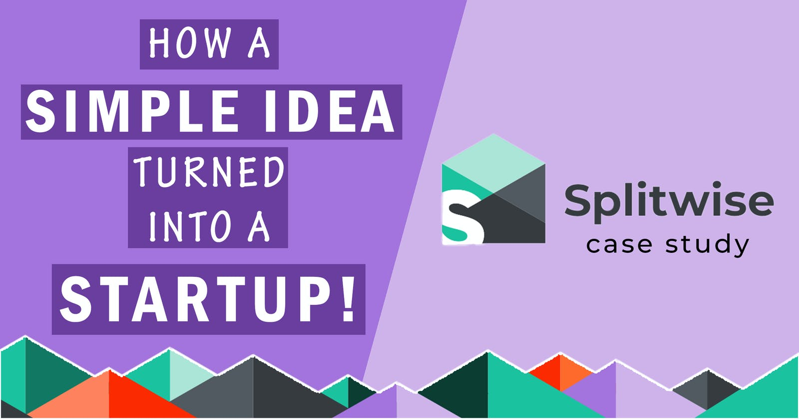 How solving a simple day-to-day problem can turn into a startup? | Splitwise