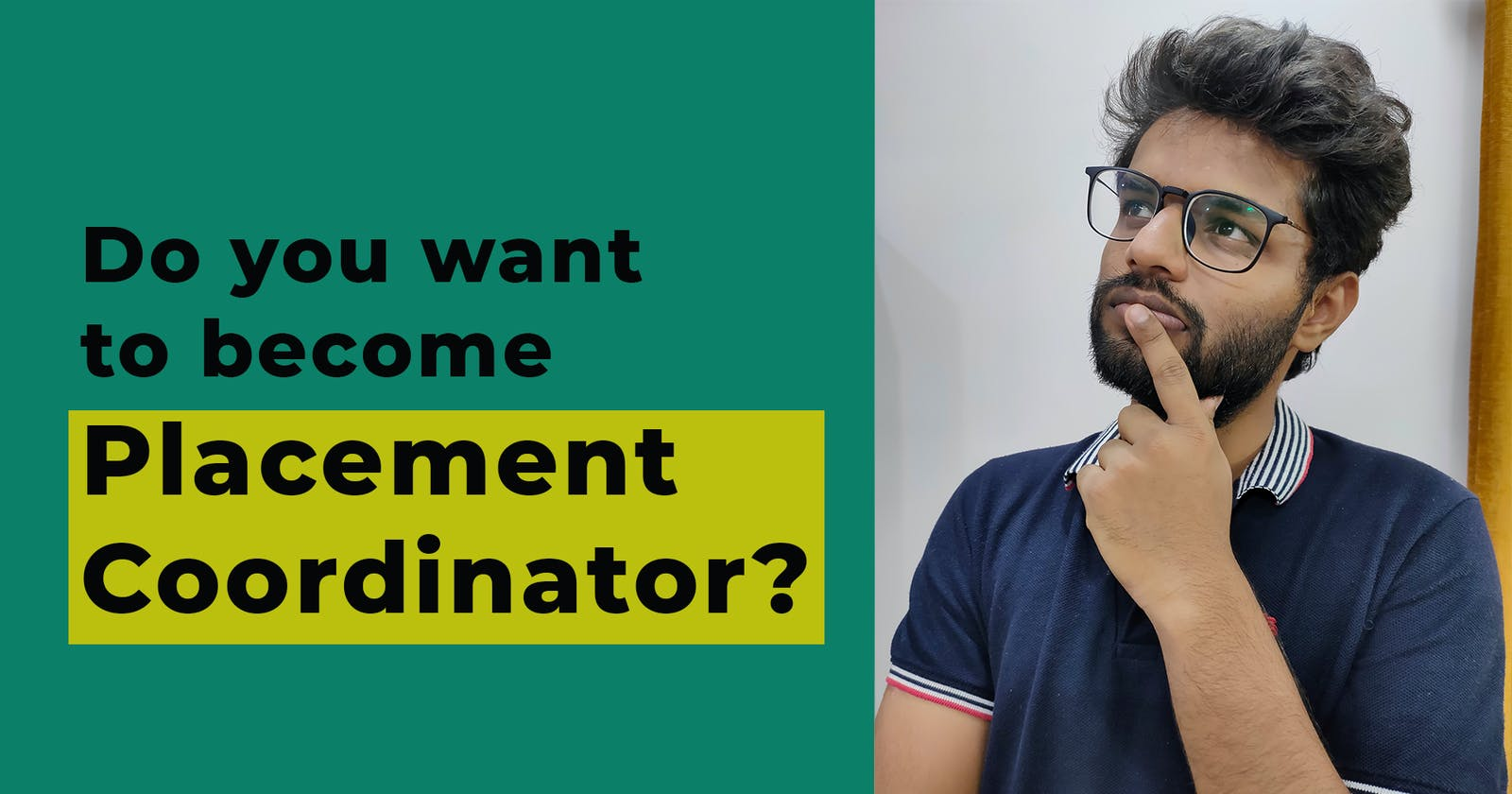 What is the work of a placement coordinator | Should you consider becoming one? | Anmol Sahu