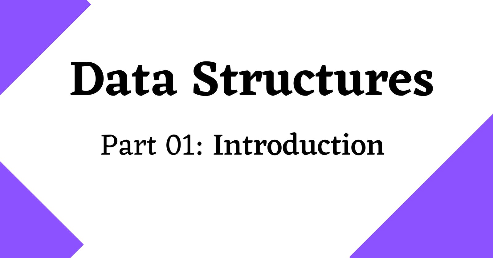 Data Structures 101 