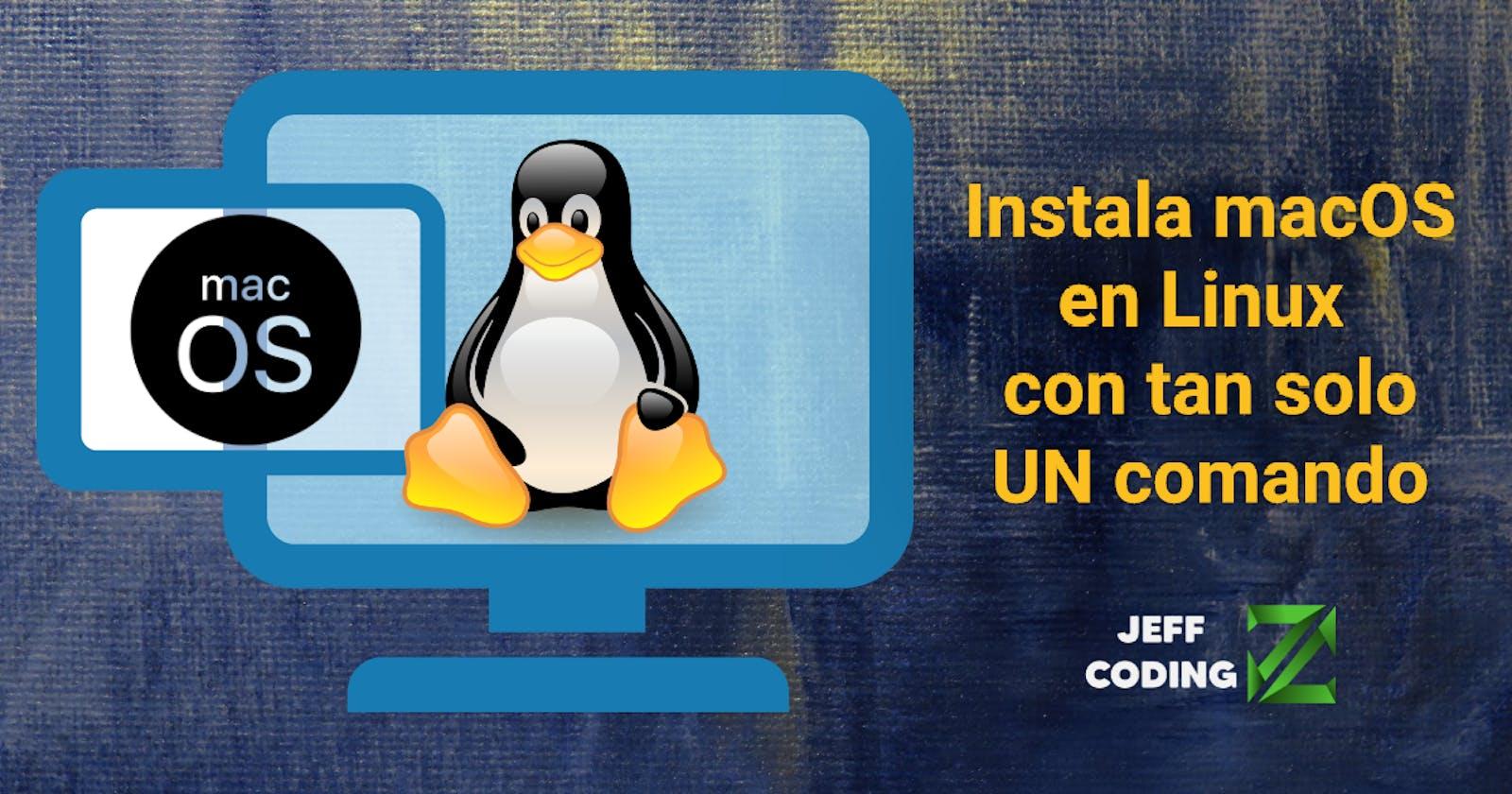 Virtualiza macOS con tan solo un comando | Linux