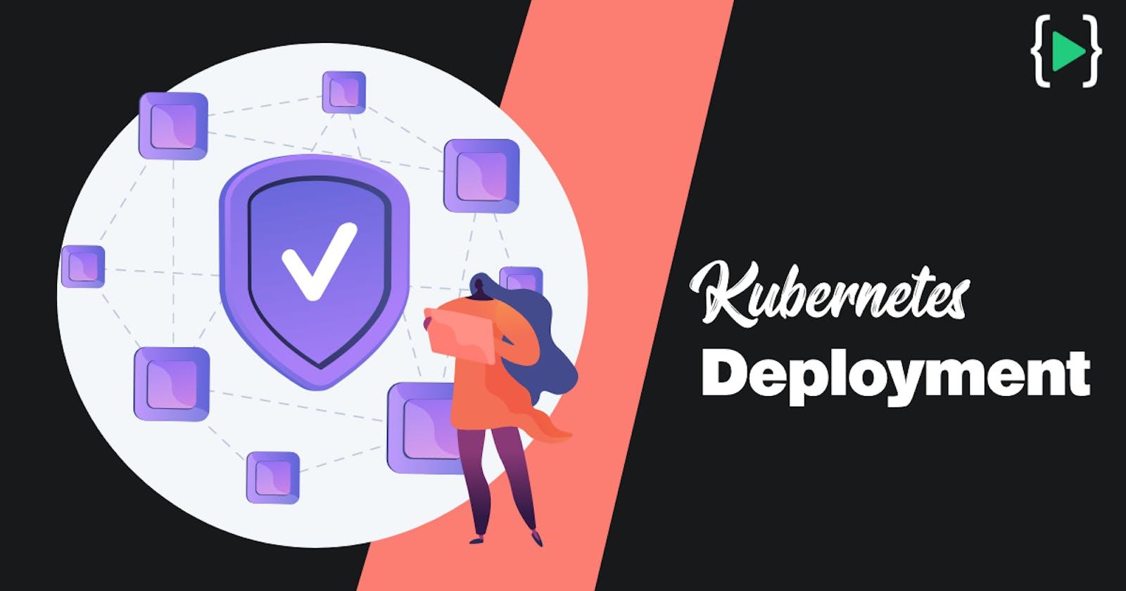 Kubernetes Core Concepts - Deployments